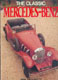 Book: The Classic Mercedes-Benz